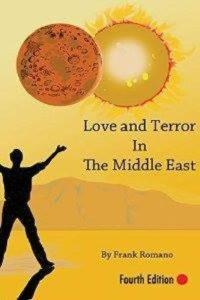Love and Terror in the Middle East Dr. Frank Romano
