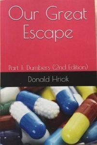 Our Great Escape Donald Hricik