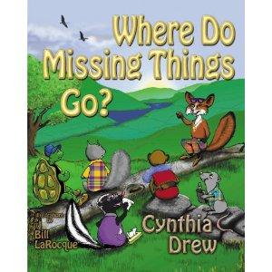 Where Do Missing Things Go? - Cynthia Drew