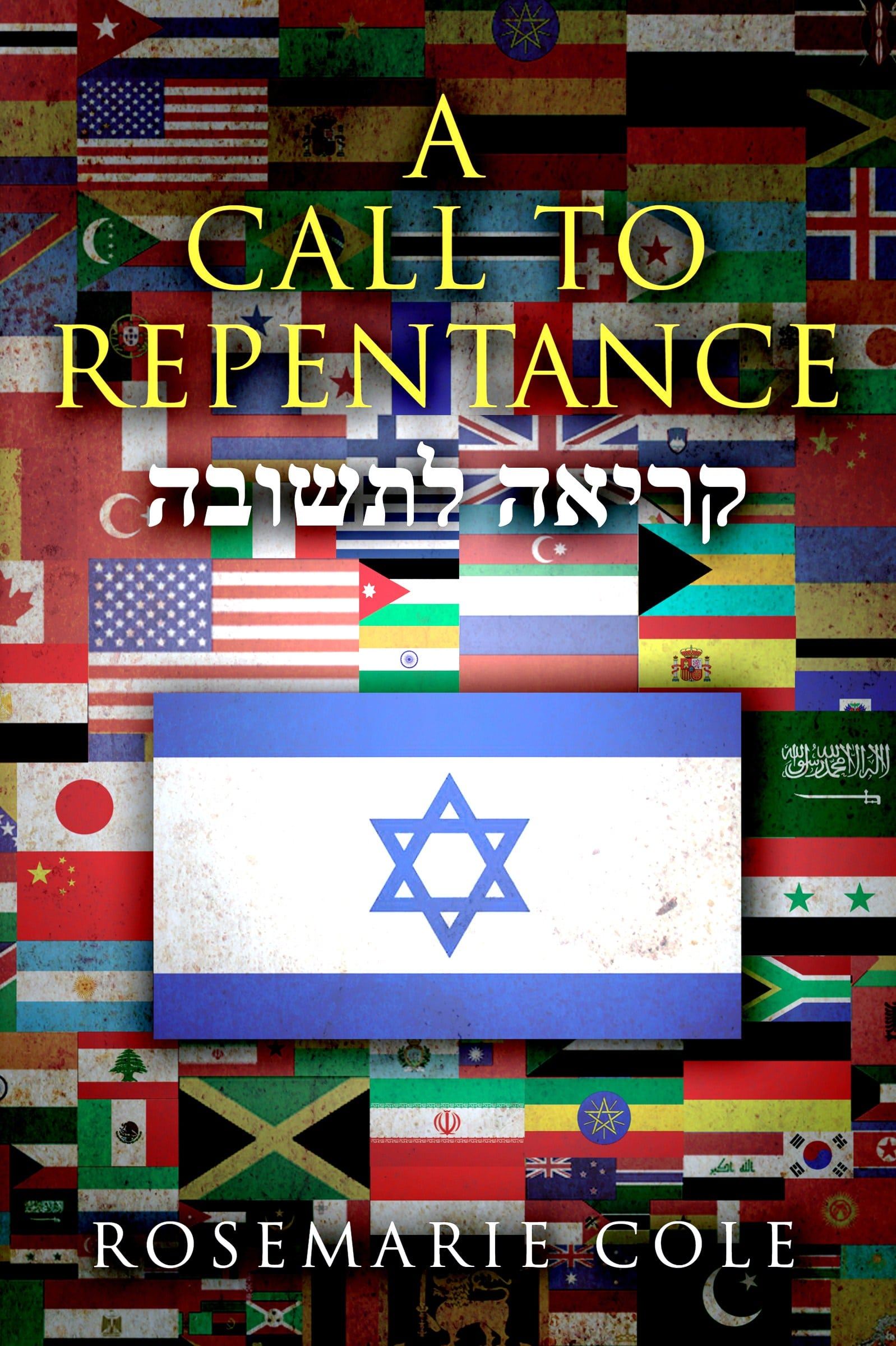 A CALL TO REPENTANCE - Rosemarie Cole