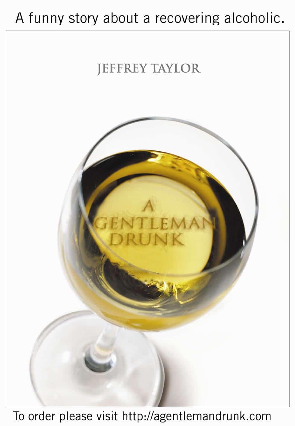 A Gentleman Drunk - Jeffrey Taylor