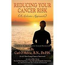 Carl Helvie - Reducing Your Risk of Cancer
