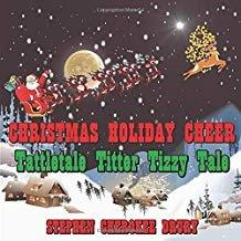 Christmas Holiday Cheer Tattletale Titter Tizzy Tale