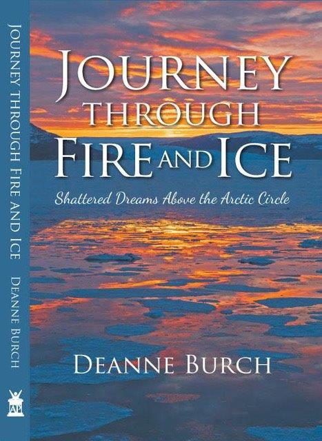 Journey Through Fire And Ice - Deanne Burch