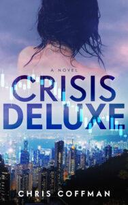 Crisis Deluxe - Chris Coffman