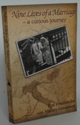 Nine Lives of a Marriage - by Eva Friedlander and Mickey Goodman
