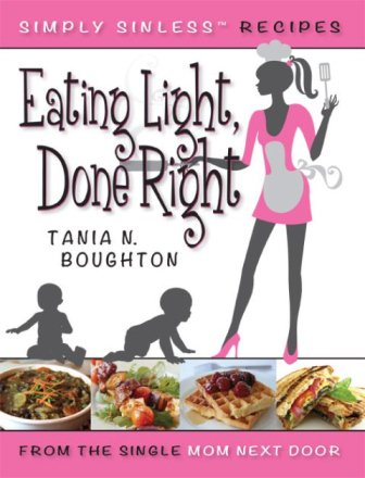 Eating Light, Done Right - Tania N. Boughton