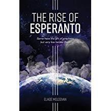 Eliade Moldovan - Rise of Esperanto