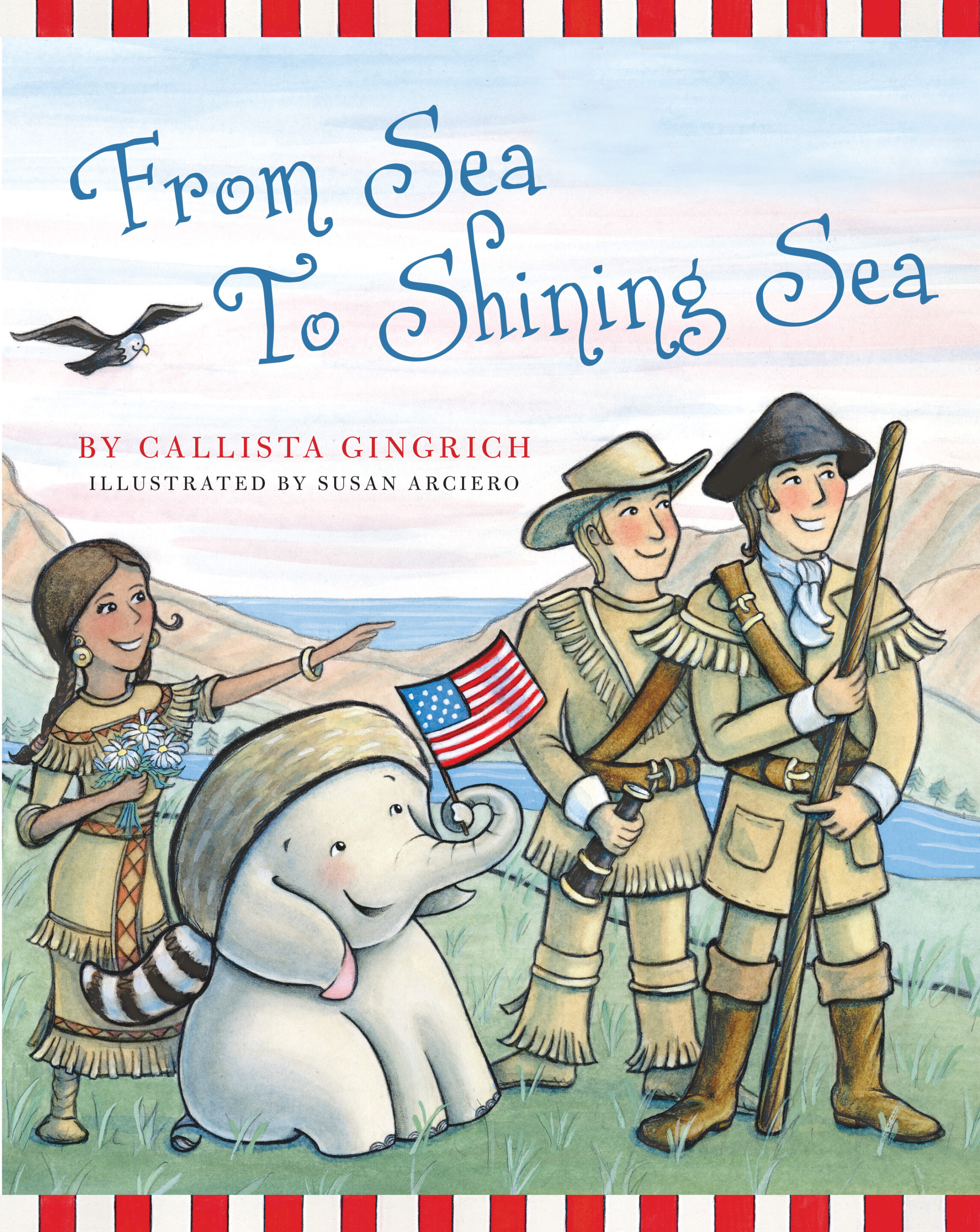 From Sea to Shining Sea - Calister Gingrich