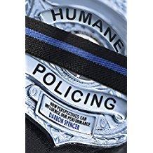 Humane Policing
