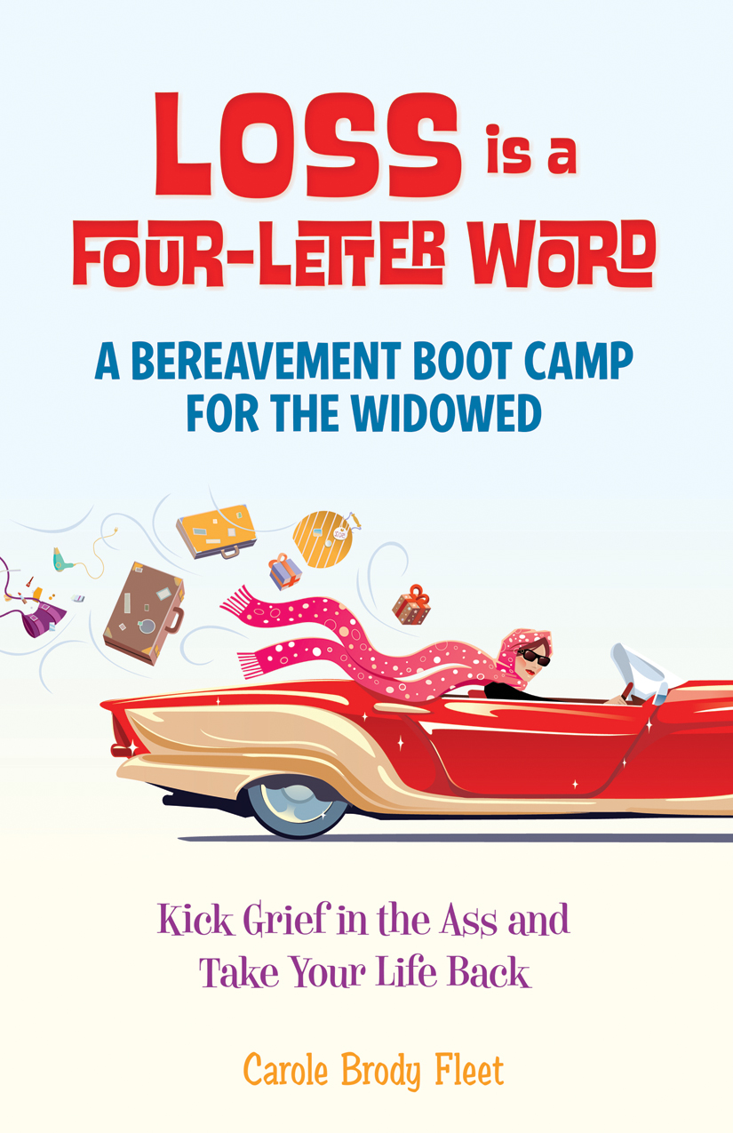 Loss is a Four Letter Word - Carole Brody Fleet