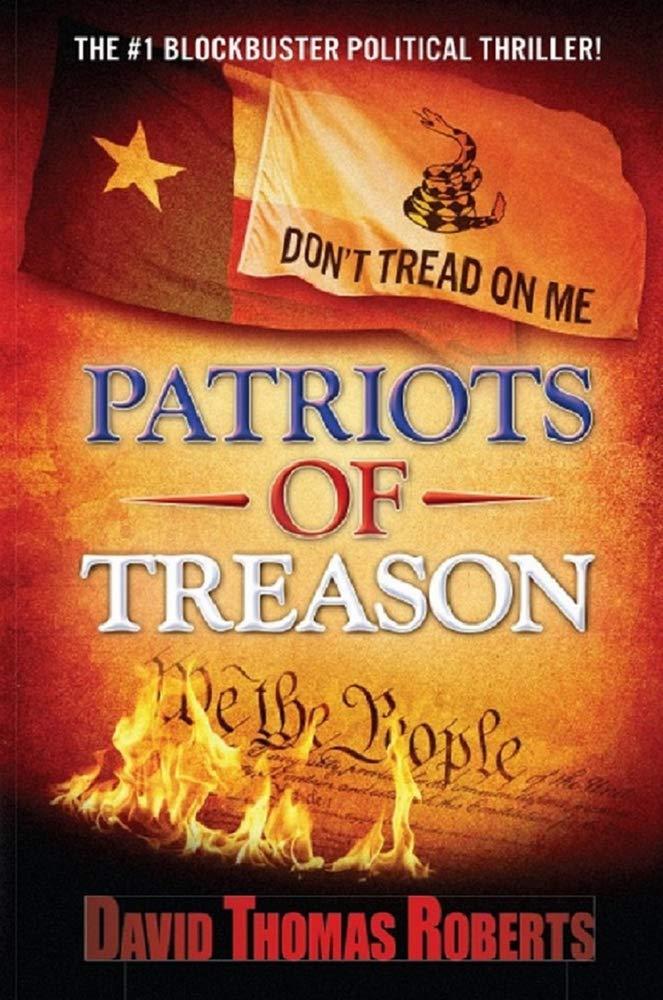 Patriots Of Treason - David Thomas Roberts