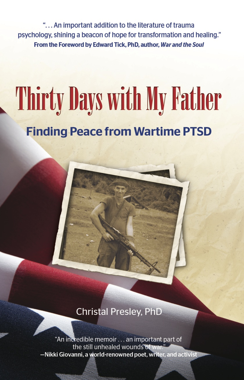 THIRTY DAYS WITH MY FATHER - Christal Presley, PHD