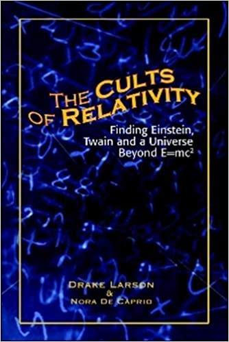 The Cults of Relativity - Drake Larson