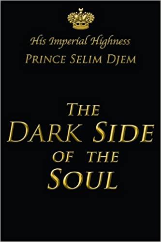 The Dark Side Of The Soul - Prince Selim Djem