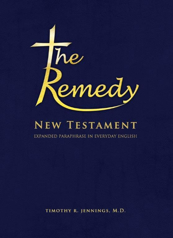 The Remedy - Timothy R. Jennings, M.D.