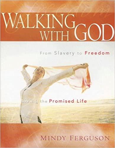 Walking with God - Mindy Ferguson