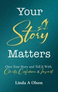 Your Story Matter by Linda A Olson