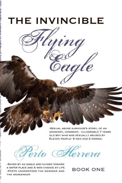 The Invincible Flying Eagle - Perto Herrera